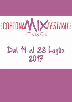 CORTONA MIX FESTIVAL 2017