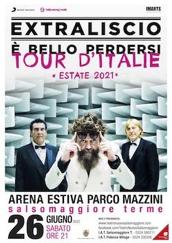 EXTRALISCIO - E' BELLO PERDERSI, TOUR D'ITALIE
