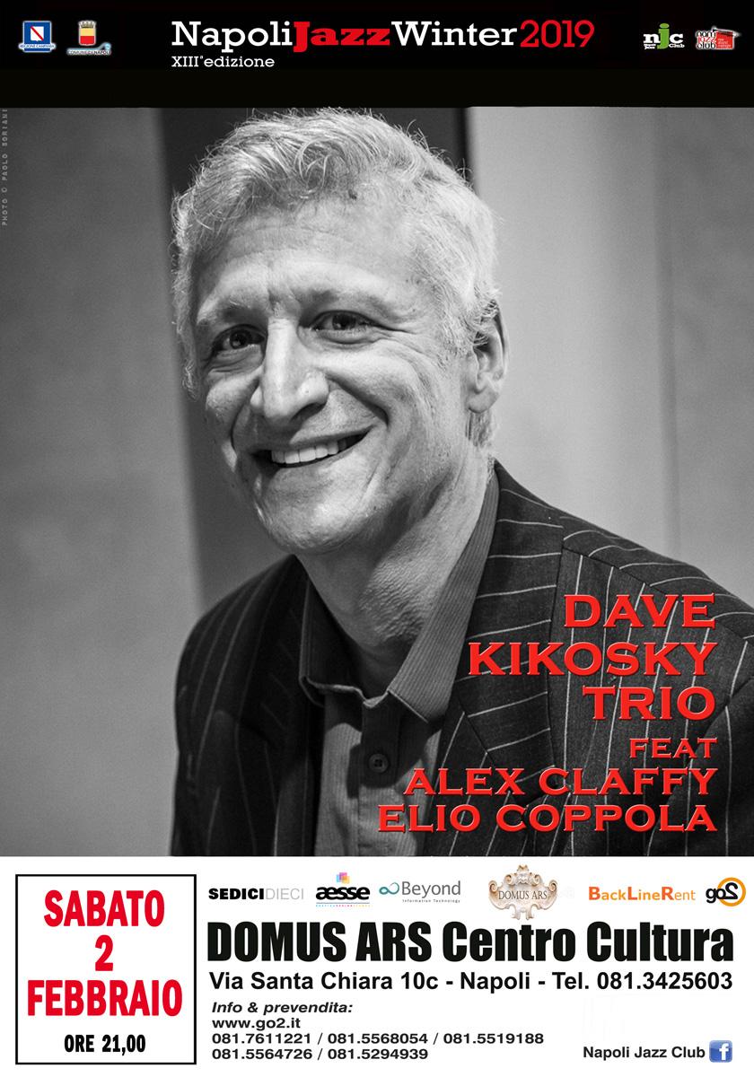 Dave Kikosky trio feat Alex Claffy & Elio Coppola