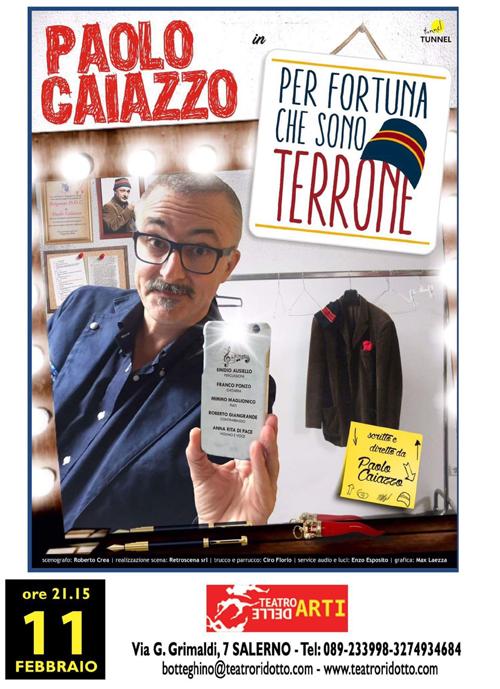 Paolo Caiazzo in '' Per fortuna sono terrone ''