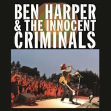 BEN HARPER & THE INNOCENT CRIMINALS