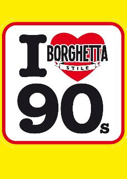 Borghetta Stile presenta:90s Carnival Party
