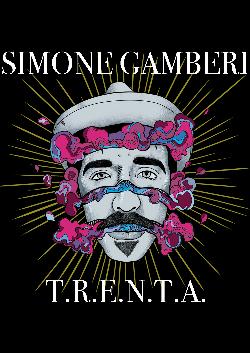 Simone Gamberi T.R.E.N.T.A.