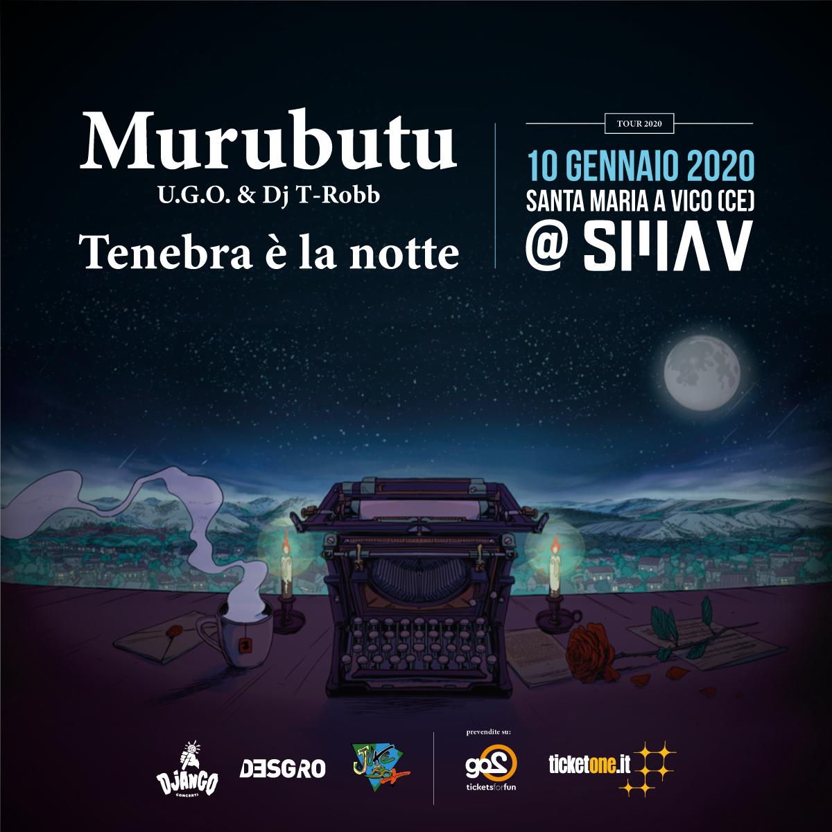 MURUBUTU tenebra è la notte tour