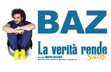 Baz - La Verità Rende Single