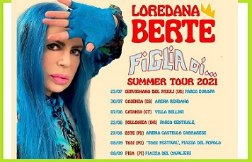 Loredana Bertè - Figlia di... - Summer Tour 2021